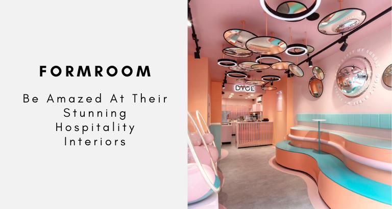 Be Amazed At FormRoom Stunning Hospitality Interiors formroom Be Amazed At FormRoom Stunning Hospitality Interiors Be Amazed At FormRoom Stunning Hospitality Interiors 768x410