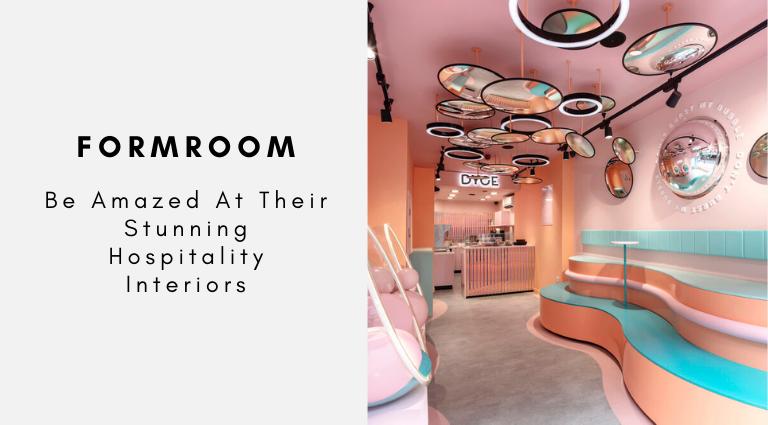 Be Amazed At FormRoom Stunning Hospitality Interiors formroom Be Amazed At FormRoom Stunning Hospitality Interiors Be Amazed At FormRoom Stunning Hospitality Interiors