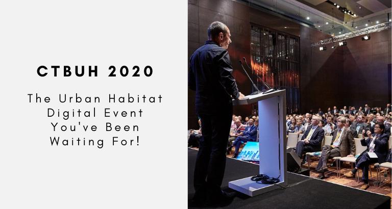 CTBUH_ The Urban Habitat Digital Event You've Been Waiting For!