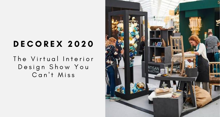Decorex 2020_ The Virtual Interior Design Show You Can't Miss (1)