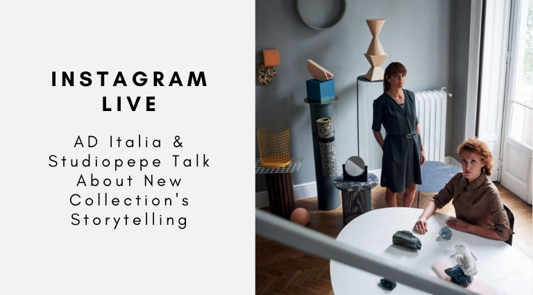 Get Ready For The Instagram Live With AD Italia & Studiopepe You Need To Know About (1) studiopepe Get Ready For The Instagram Live With AD Italia & Studiopepe You Need To Know About Get Ready For The Instagram Live With AD Italia Studiopepe You Need To Know About 1 768x425