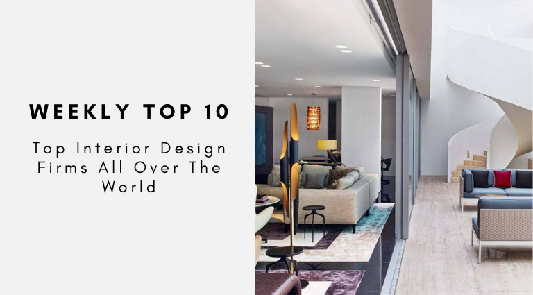 Weekly Top 10_ Top Interior Design Firms All Over The World top interior design firms Weekly Top 10: Top Interior Design Firms All Over The World Weekly Top 10  Top Interior Design Firms All Over The World