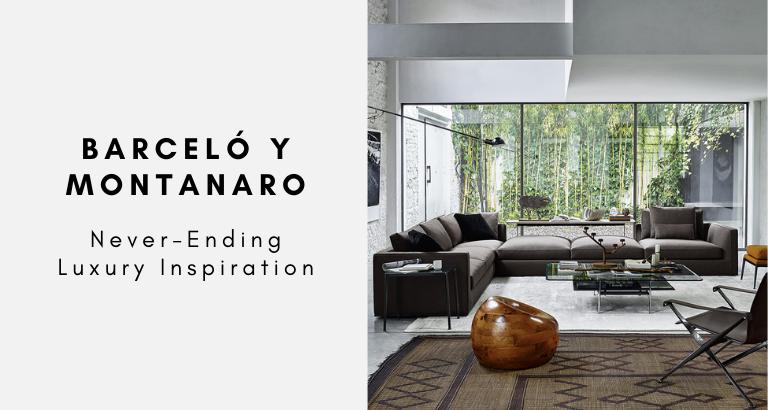 Barcelo Y Montanaro_ Never-Ending Luxury Inspiration