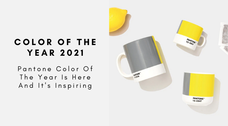 Pantone Color Of The Year 2021_ It's Here And It's Inspiring! pantone color of the year 2021 Pantone Color Of The Year 2021: It's Here And It's Inspiring! Pantone Color Of The Year 2021  Its Here And Its Inspiring