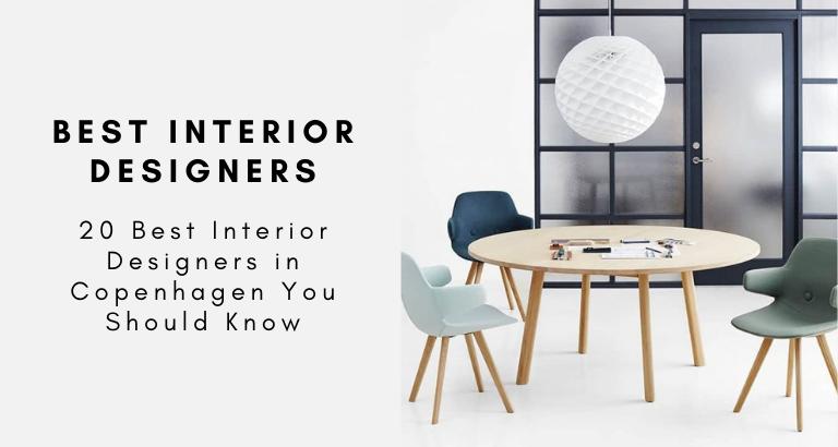 20 Best Interior Designers in Copenhagen You Should Know best interior designers in copenhagen 20 Best Interior Designers in Copenhagen You Should Know 20 Best Interior Designers in Copenhagen You Should Know 768x410