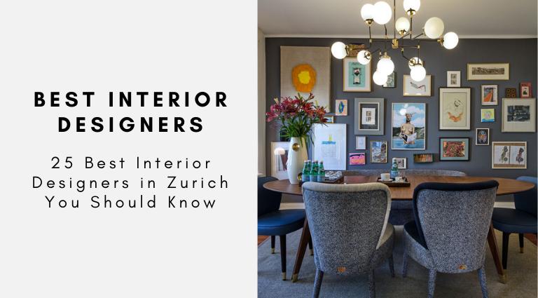 25 Best Interior Designers in Zurich You Should Know best interior designers in zurich 25 Best Interior Designers in Zurich You Should Know 25 Best Interior Designers in Zurich You Should Know