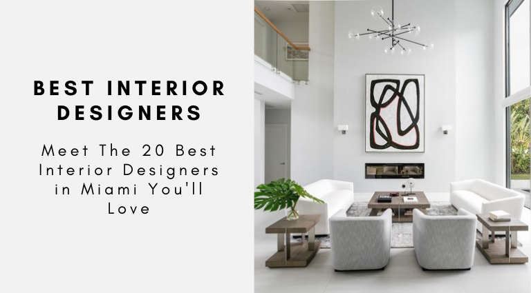 Meet The 20 Best Interior Designers in Miami You'll Love best interior designers in miami Meet The 20 Best Interior Designers in Miami You'll Love Meet The 20 Best Interior Designers in Miami Youll Love