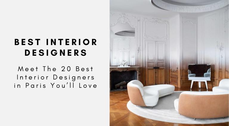 Meet The 20 Best Interior Designers in Paris You'll Love best interior designers in paris Meet The 20 Best Interior Designers in Paris You'll Love Meet The 20 Best Interior Designers in Paris Youll Love