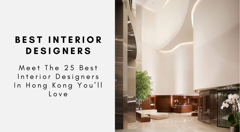 Meet The 25 Best Interior Designers In Hong Kong You'll Love best interior designers in hong kong Meet The 25 Best Interior Designers In Hong Kong You'll Love Meet The 25 Best Interior Designers In Hong Kong Youll Love