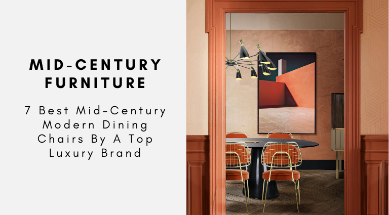7 Best Mid-Century Modern Dining Chairs By A Top Luxury Brand (1) mid-century modern dining chairs 7 Best Mid-Century Modern Dining Chairs By A Top Luxury Brand 7 Best Mid Century Modern Dining Chairs By A Top Luxury Brand 1