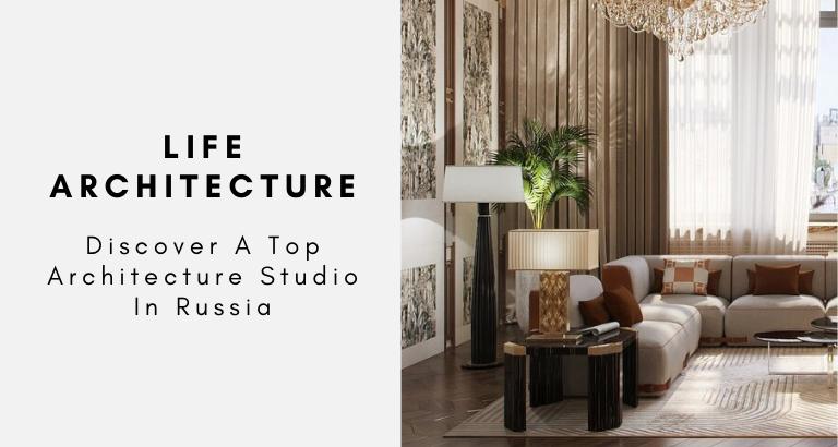 Life Architecture Discover A Top Architecture Studio In Russia