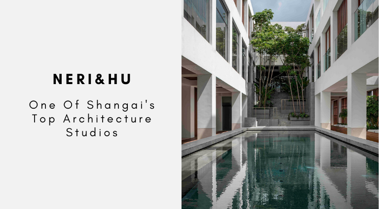 Neri&Hu_ One Of Shangai's Top Architecture Studios neri&hu Neri&Hu: One Of Shangai's Top Architecture Studios NeriHu  One Of Shangais Top Architecture Studios