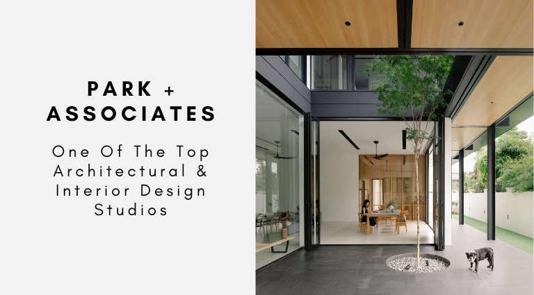 Park + Associates_ One Of The Top Architectural & Interior Design Studios park + associates Park + Associates: One Of The Top Architectural & Interior Design Studios Park Associates  One Of The Top Architectural Interior Design Studios