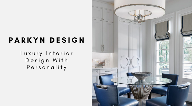 Parkyn Design_ Luxury Interior Design With Personality parkyn design Parkyn Design: Luxury Interior Design With Personality Parkyn Design  Luxury Interior Design With Personality