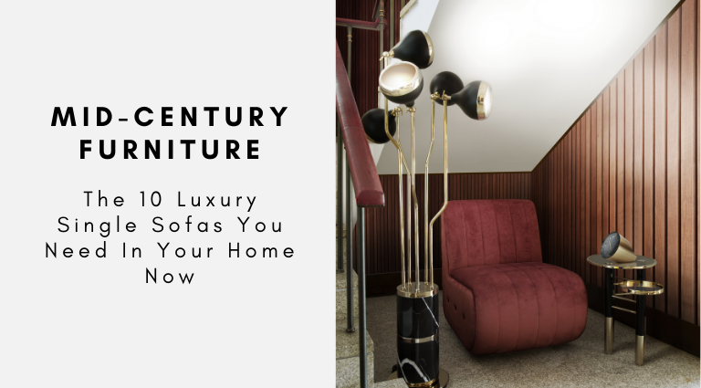 The 10 Luxury Single Sofas You Need In Your Home Now luxury single sofas The 10 Luxury Single Sofas You Need In Your Home Now The 10 Luxury Single Sofas You Need In Your Home Now