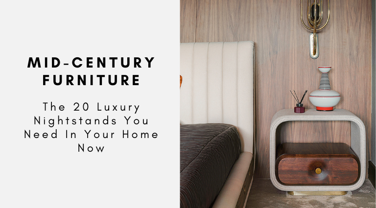The 20 Luxury Nightstands You Need In Your Home Now