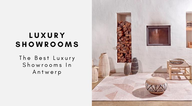 The Best Luxury Showrooms In Antwerp luxury showrooms in antwerp The Best Luxury Showrooms In Antwerp The Best Luxury Showrooms In Antwerp