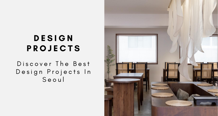 Discover The Best Design Projects In Seoul