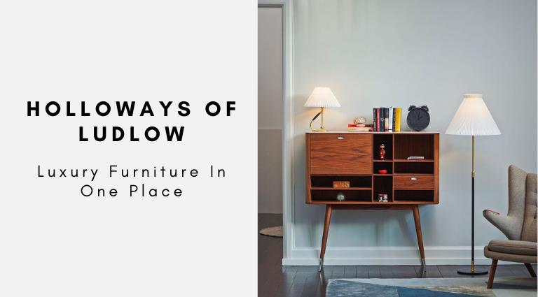 Holloways of Ludlow_ Luxury Furniture In One Place