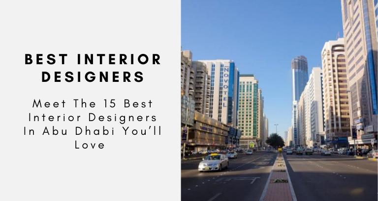best interior designers in abu dhabi Meet The 15 Best Interior Designers In Abu Dhabi You'll Love Meet The 15 Best Interior Designers In Abu Dhabi Youll Love  768x410