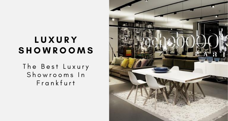 The Best Luxury Showrooms In Frankfurt luxury showrooms in frankfurt The Best Luxury Showrooms In Frankfurt The Best Luxury Showrooms In Frankfurt 768x410