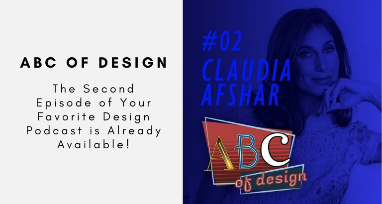 The Second Episode of Your Favorite Design Podcast is Already Available! Discover All The Details About Claudia Afshar's ABCs! design podcast The Second Episode of Your Favorite Design Podcast is Already Available! Discover All The Details About Claudia Afshar's ABCs! The Second Episode of Your Favorite Design Podcast is Already Available Discover All The Details About Claudia Afshars ABCs 768x410