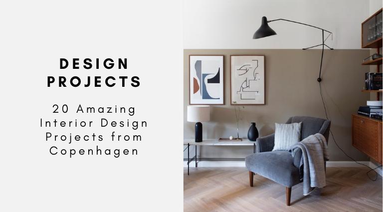 20 Amazing Interior Design Projects from Copenhagen