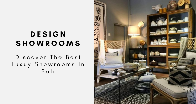 Discover The Best Luxuy Showrooms In Bali