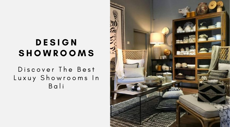 Discover The Best Luxuy Showrooms In Bali luxury showrooms in bali Discover The Best Luxuy Showrooms In Bali Discover The Best Luxuy Showrooms In Bali