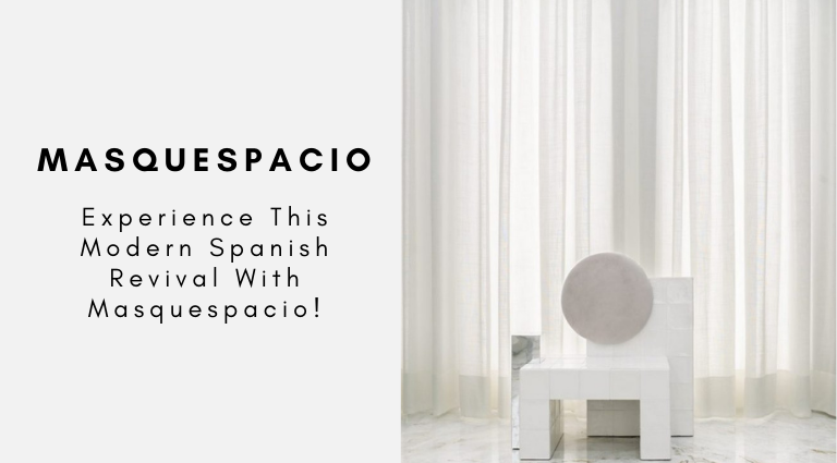 Experience This Modern Spanish Revival With Masquespacio!