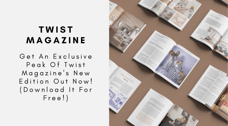 Get An Exclusive Peak Of Twist Magazine's New Edition Out Now! (Download It For Free!)