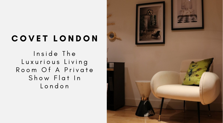 Inside The Luxurious Living Room Of A Private Show Flat In London