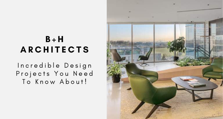 B+H Architects Incredible Design Projects You Need To Know About! b+h architects B+H Architects: Incredible Design Projects You Need To Know About! BH Architects Incredible Design Projects You Need To Know About 768x410