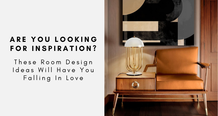 Are You Looking For Inspiration These Room Design Ideas Will Have You Falling In Love