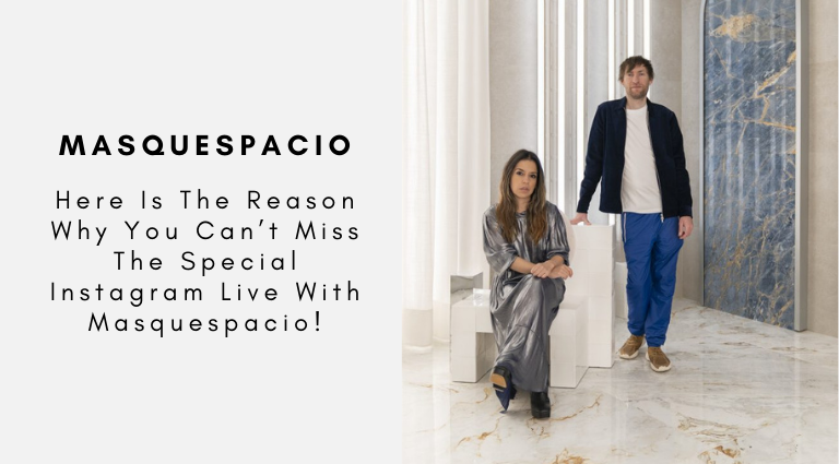 Here Is The Reason Why You Can't Miss The Special Instagram Live With Masquespacio! masquespacio Here Is The Reason Why You Can't Miss The Special Instagram Live With Masquespacio! Here Is The Reason Why You Cant Miss The Special Instagram Live With Masquespacio