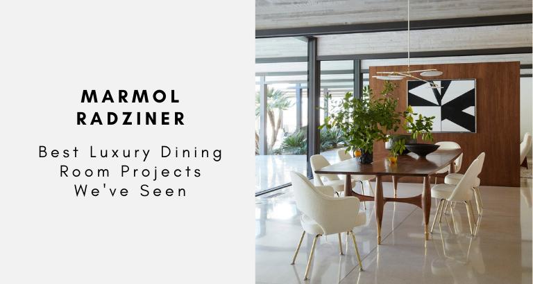Marmol Radziner Best Luxury Dining Room Projects We've Seen