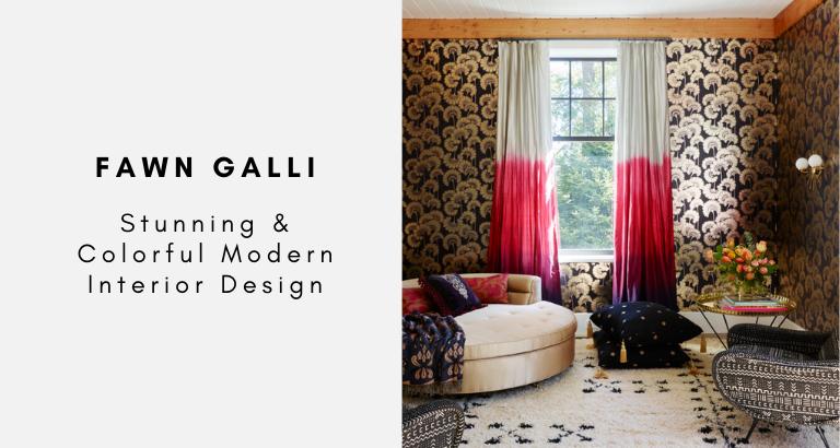 Fawn Galli Stunning & Colorful Modern Interior Design