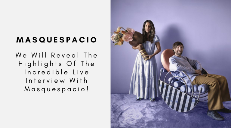 We Will Reveal The Highlights Of The Incredible Live Interview With Masquespacio! live interview We Will Reveal The Highlights Of The Incredible Live Interview With Masquespacio! We Will Reveal The Highlights Of The Incredible Live Interview With Masquespacio