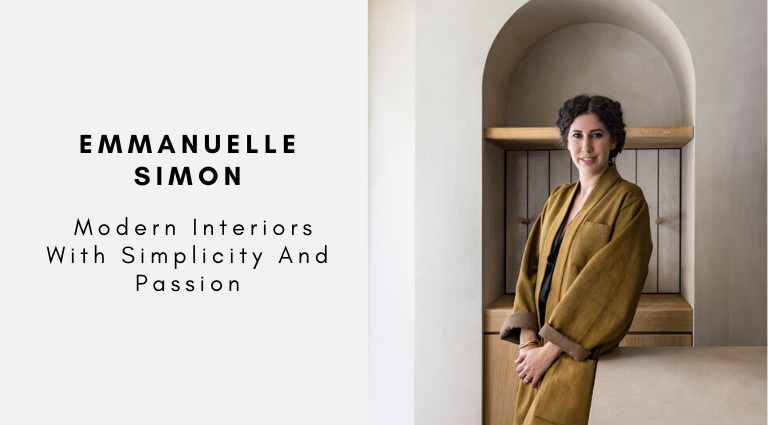Emmanuelle Simon Modern Interiors With Simplicity And Passion