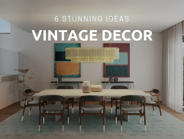Vintage Interior Design Ideas You Were Desperately Looking For_feat vintage interior design Vintage Interior Design Ideas You Were Desperately Looking For Vintage Interior Design Ideas You Were Desperately Looking For feat 740x560