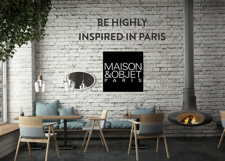 maison et objet paris 2018 The first Steps to Know More About Maison et Objet Paris 2018 The first Steps to Know More About Maison et Object 2018 4 740x528