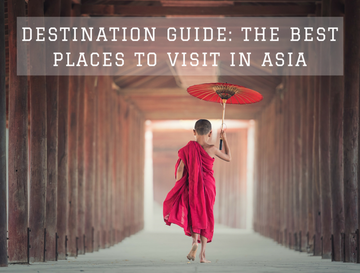 Destination Guide The Best Places to Visit in Asia_13 best places to visit in asia Destination Guide: The Best Places to Visit in Asia Destination Guide The Best Places to Visit in Asia 13 740x560