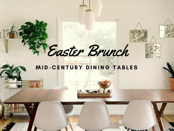 Get Ready for Easter Brunch W These Mid-Century Dining Tables_6 mid-century dining table Get Ready for Easter Brunch W/ These Mid-Century Dining Tables Get Ready for Easter Brunch W These Mid Century Dining Tables feat 740x560