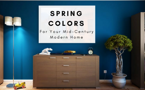 5 Inspiring Spring Colors for Your Mid-Century Modern Home spring colors 5 Inspiring Spring Colors for Your Mid-Century Modern Home Spring colors 480x300