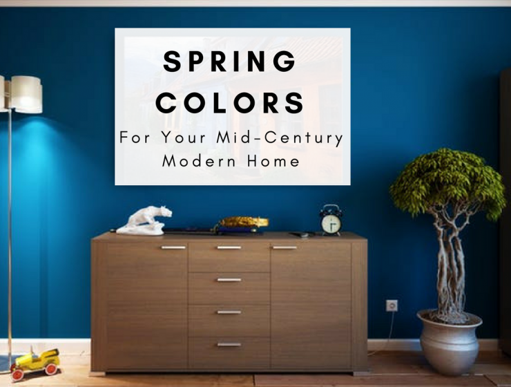 5 Inspiring Spring Colors for Your Mid-Century Modern Home spring colors 5 Inspiring Spring Colors for Your Mid-Century Modern Home Spring colors 740x560