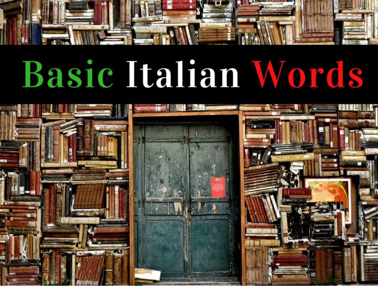 13 Basic Italian Words You Should Know Before Traveling to Milan_feat basic italian words 13 Basic Italian Words You Should Know Before Traveling to Milan 13 Basic Italian Words You Should Know Before Traveling to Milan feat 740x560