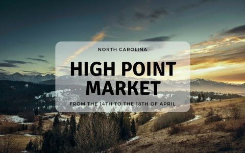 What You Can't Miss at High Point Market! high point market Amazing Tips For You to Get the Best of High Point Market! farmto table 480x300
