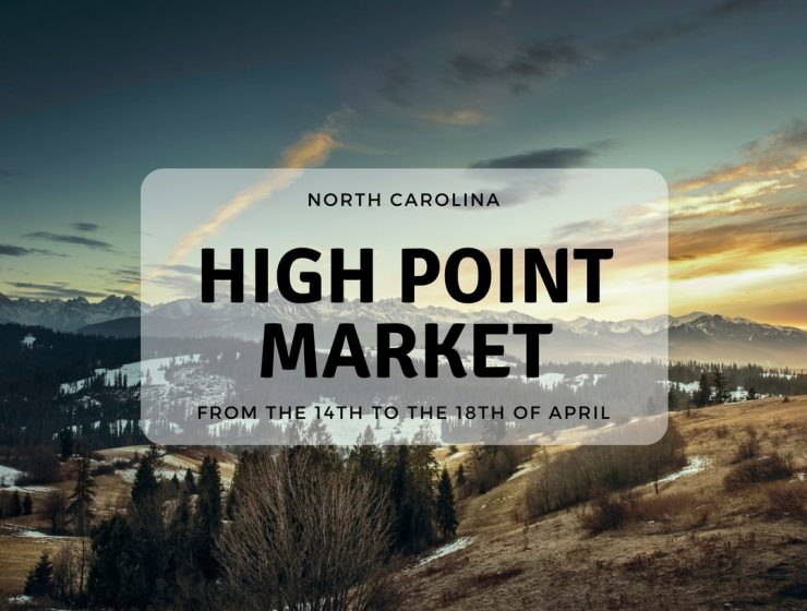 What You Can't Miss at High Point Market! high point market Amazing Tips For You to Get the Best of High Point Market! farmto table 740x560
