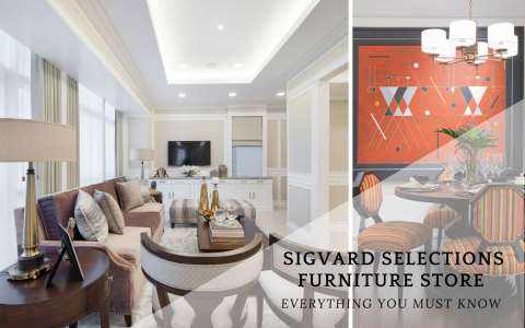 Everything You Must Know About Sigvard Selections Store_6 furniture store Everything You Must Know About Sigvard Selections Furniture Store Everything You Must Know About Sigvard Selections Store 6 480x300