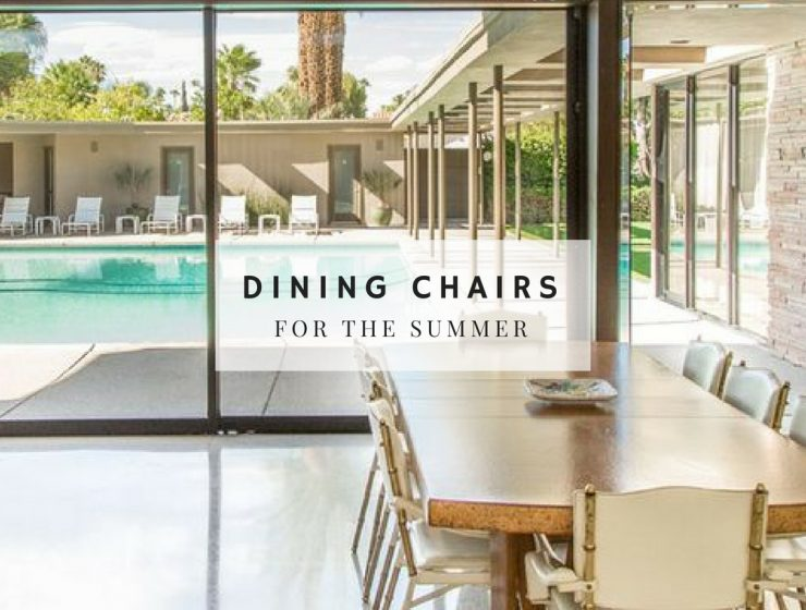 Mid-Century Dining Chair Ideas to Help You Plan a Summer Dinner mid-century dining chair Mid-Century Dining Chair Ideas to Help You Plan a Summer Dinner Mid Century Dining Chair Ideas to Help You Plan a Summer Dinner 740x560